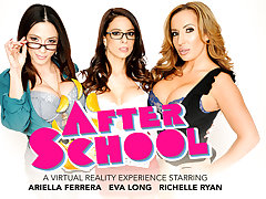 After School featuring Ariella Ferrera, Eva Long, and Richelle Ryan - NaughtyAmericaVR