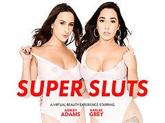 SUPER SLUTS featuring Ashley Adams and Karlee Grey
